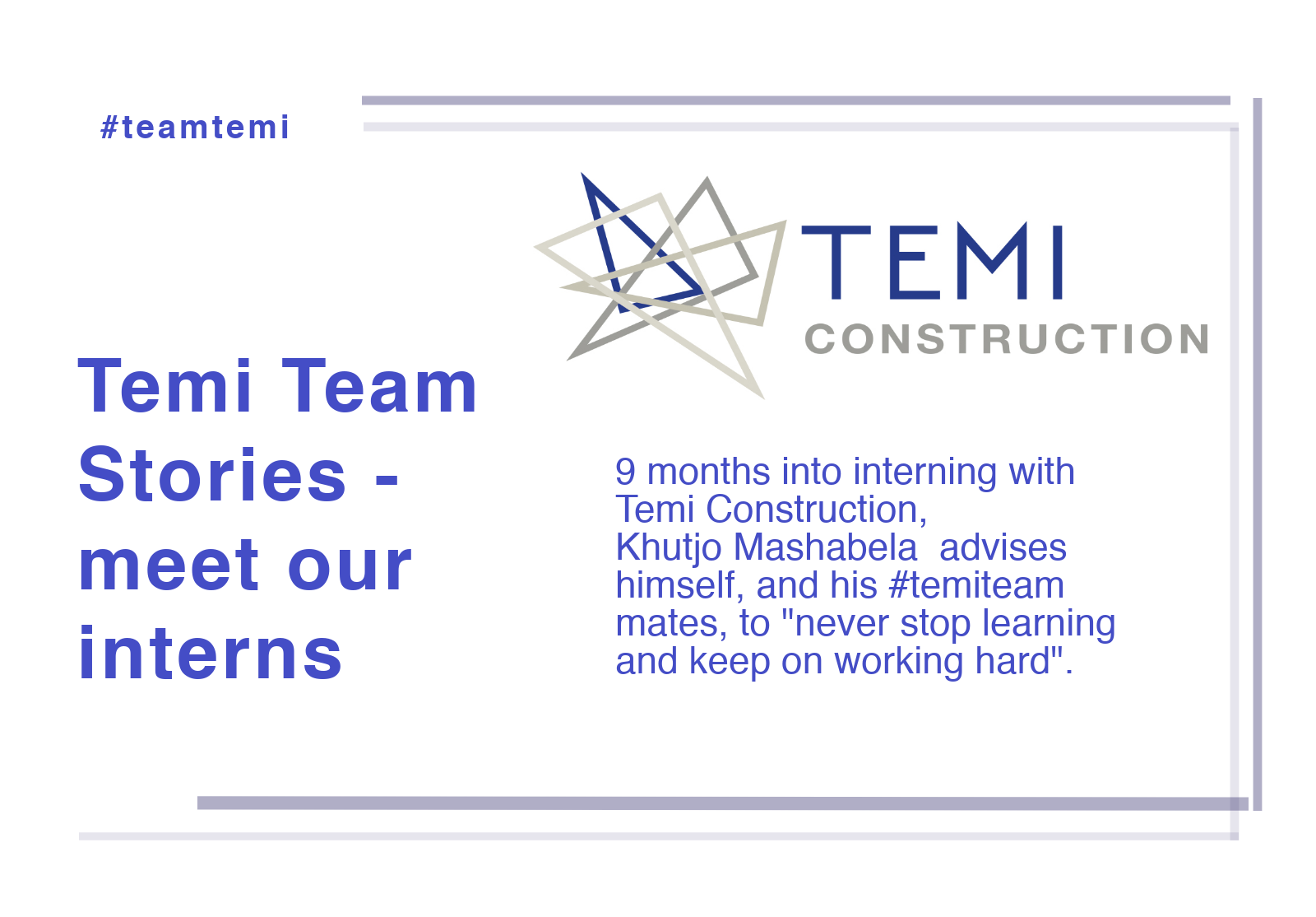 000 1 - Temi Team: Intern Stories - Khutjo